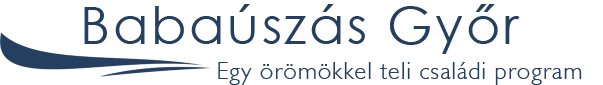 Babaúszás Győr - Egy örömökkel teli családi program